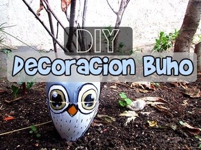 DIY ► Decoracion de BUHO♥