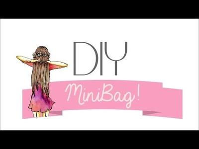 DIY ♥ MiniBag | yosoyperli