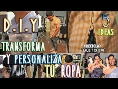 DIY: TRANSFORMA Y PERSONALIZA TU ROPA | FÁCIL Y RÁPIDO