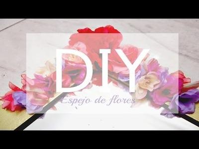 DIY | ESPEJO DE FLORES - Jany