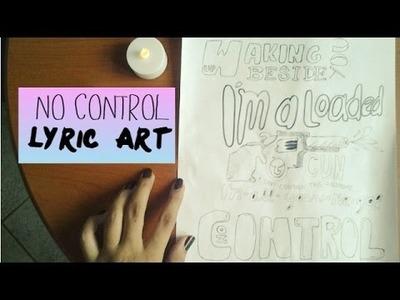 DIY: No control lyric art-One Direction