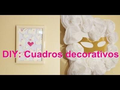 DIY: Cuadro decorativos ~facil