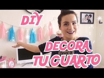 DIY | DECORA TU CUARTO