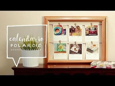 DIY Decora tu Cuarto. Calendario Polaroid 2015 ♥ Alejandra's Styles