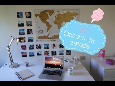 DiY Decora tu habitación Estudio (Back to school)