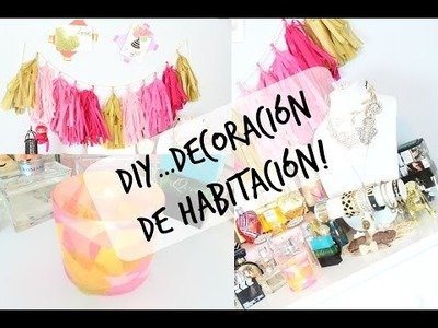 DIY. Decoración de Habitación (Colaboración) || Le Fashion Beauty