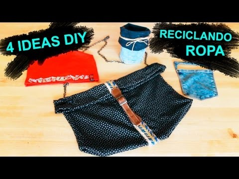 4 ideas DIY reciclando ropa