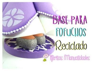 DIY - BASICOS - BASE PARA FOFUCHAS #TijeritasManualidades