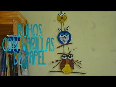 DIY BUHOS DE PALITOS VARILLAS DE PAPEL