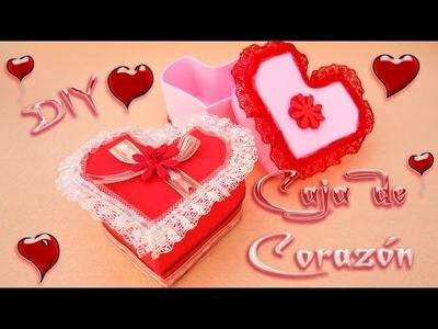 DIY Cajita de Corazón Hecha de Goma Eva o foamy | San Valentín |