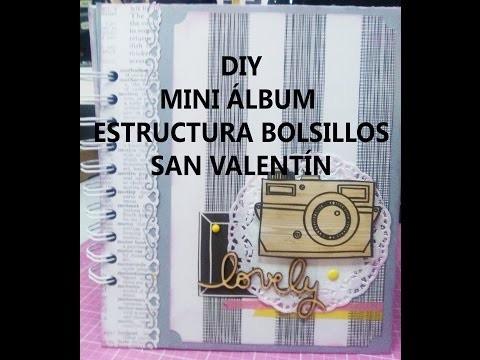 DIY: MINI ÁLBUM ESTRUCTURA DE BOLSILLOS (SAN VALENTÍN)