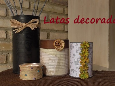 DIY. Cómo reciclar y decorar unas latas. Muy fácil.