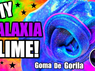 DIY: HAZ SLIME DE GALAXIA SUPER FACIL Y RAPIDO! MOCO DE GORILA | Nel Pastel Tv