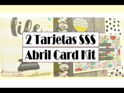 DIY Tarjetas - SSS April 2016 Card Kit