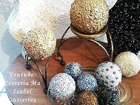 COMO DECORAR ESFERAS. DIY.  How to decorate Ornamental spheres