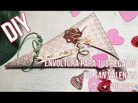 DIY ♥ SAN VALENTÍN ♥ ENVOLTURA PARA TUS REGALOS + PULSERA DE CORAZÓN