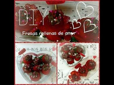 DIY   Fresas rellenas de amor