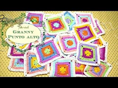 Granny Ganchillo con Punto Alto. Granny Squar Crochet