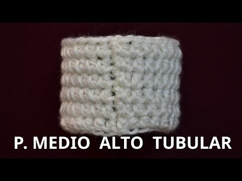 Punto Medio Alto Tubular en tejido crochet tutorial paso a paso.