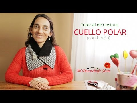 Tutorial #28 - Como hacer un Cuello de Polar con Botón - How to make a scarf fleece