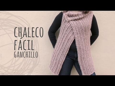 Tutorial Chaleco Fácil y Rápido a Ganchillo   Crochet