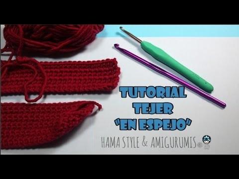 """TUTORIAL- Tejer por filas """"en espejo"""" - Crochet"""