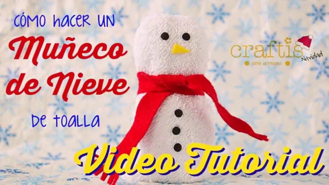 Tutorial: cómo hacer un muñeco de nieve de toalla (navidad) | how to  make a snowman of towel