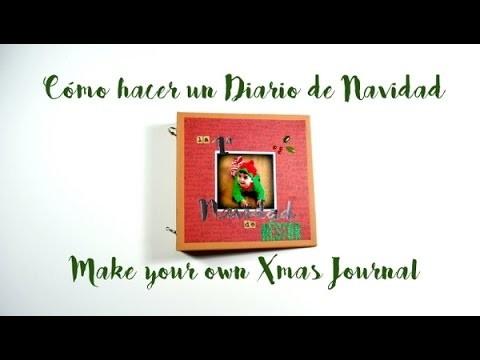 Cómo hacer un Diario de Navidad - How to make a Xmas Journal