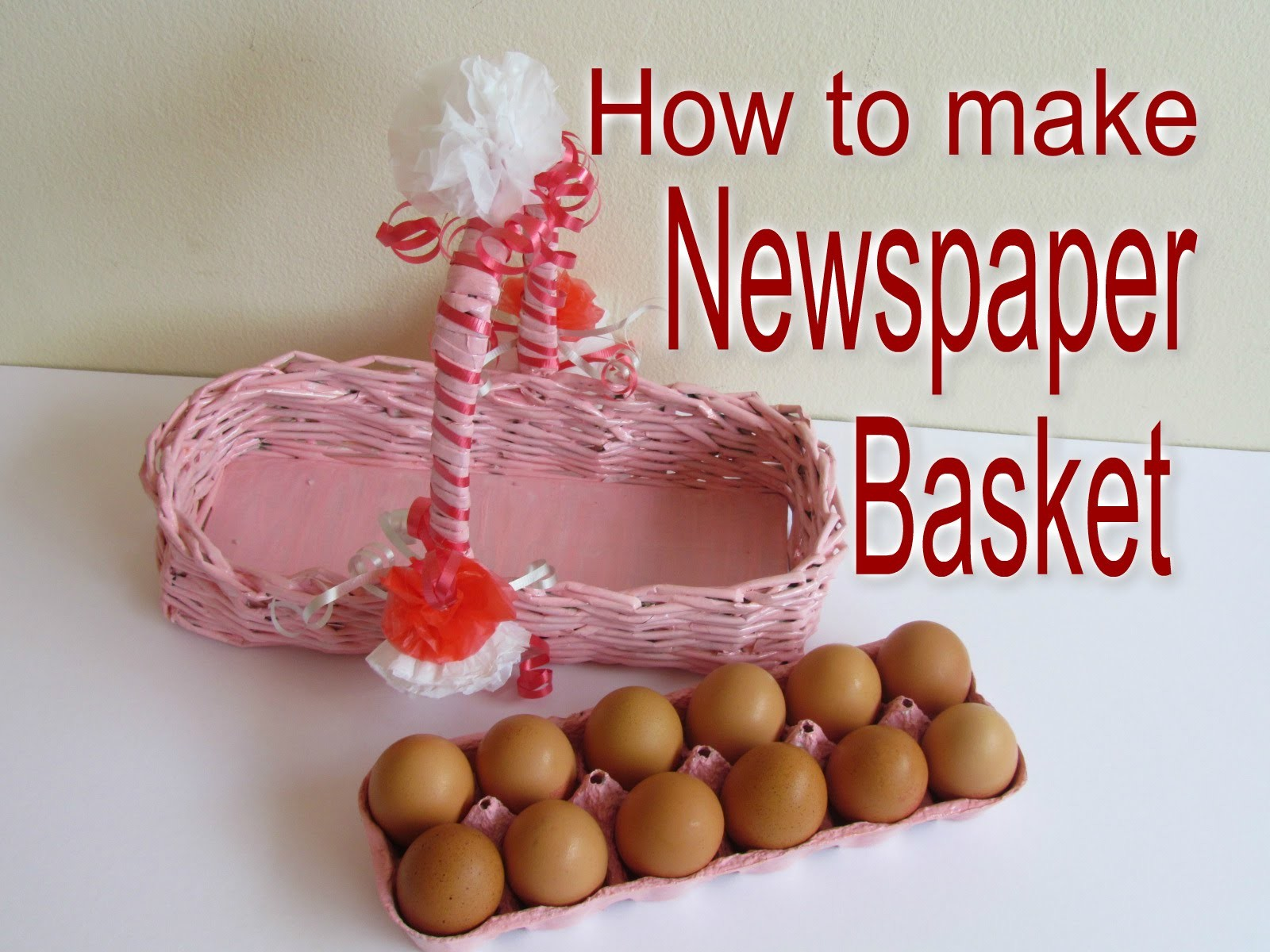 How to make Newspaper Egg Basket