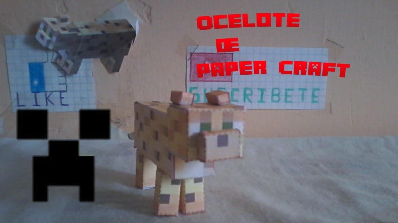 Como hacer un Ocelote de Paper Craft