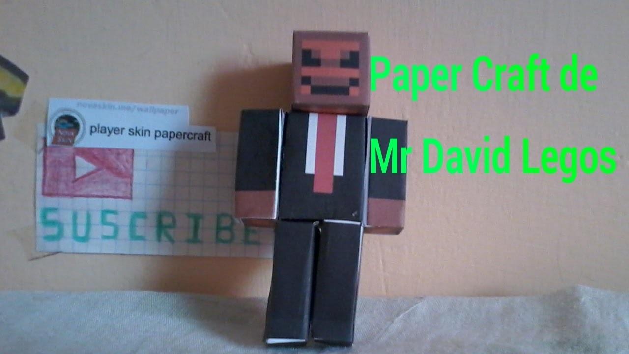 Paper Craft de skin de Mr David Legos ¿quieres uno?