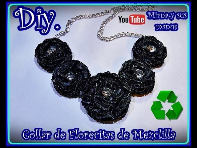 Diy. Collar de Mezclilla Mirna y sus manus.  Diy. Jeans Jewelry