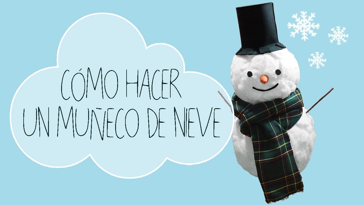 Manualidad   Especial Navidad: muñeco de nieve. Handicraft   Christmas special: snowman