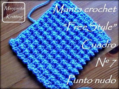 Manta a crochet FreeStyle cuadro7: punto nudo (zurdo)