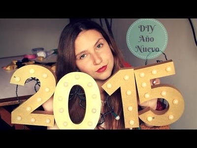 Decoración para recibir Año Nuevo DIY - New year party DIY | Carolina Llano