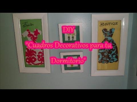 """DIY """"Wall Art Decor"""".""""Cuadros decorativos para tu Dormitorio"""""""