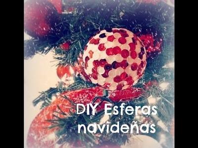 Especial de Navidad - Episodio #3 - DIY Esferas Navideñas