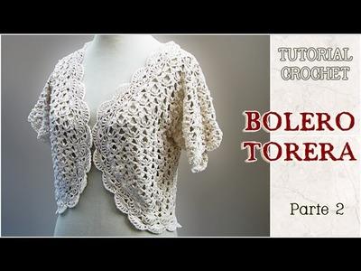 Bolero o Torera tejida a crochet, Tutorial paso a paso (2 de 3)
