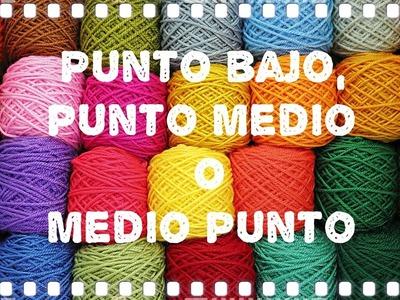 Crochet: Punto bajo, punto medio o medio punto