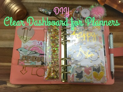 DIY: Clear Dashboard for Planners