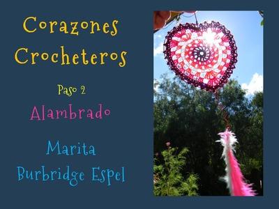 CORAZONES  CROCHET paso 2: Alambrado: Marita Burbridge Espel