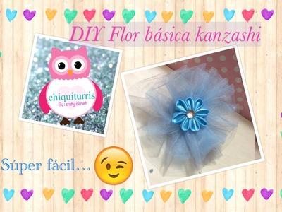 DIY Flor basica kanzashi #chiqiturris