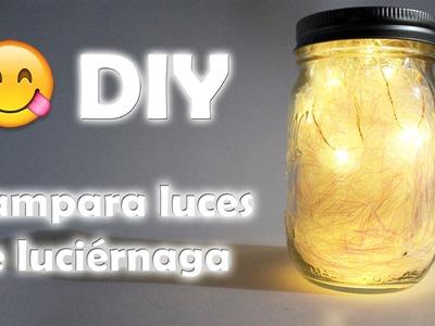 DIY ♥ Lampara de luciernagas ♥