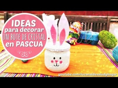 Ideas para decorar un bote de cristal