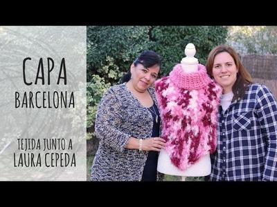 Tutorial Capa Barcelona Tejida junto a Laura Cepeda