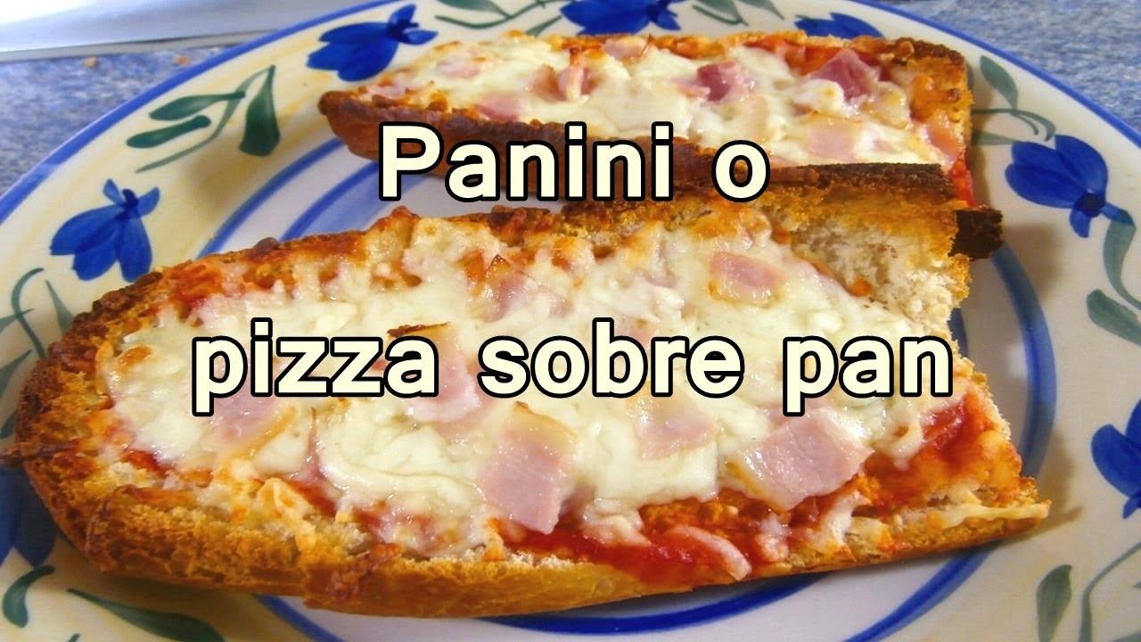 PANINI O PIZZA EN PAN - Recetas De Cocina Faciles Rapidas y Economicas De Hacer