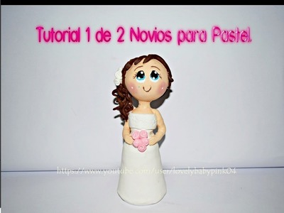 Tutorial Novia. Muñecos para pastel.Wedding Cake toppers