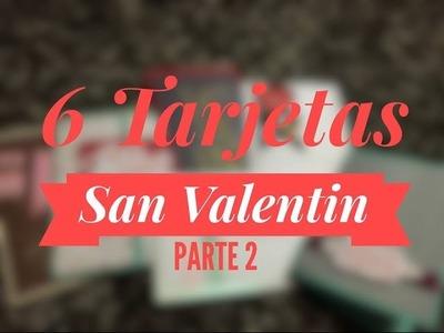 TUTORIAL Tarjetas Fáciles San Valentín.Valentine's Day Easy Cards PARTE2