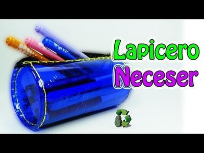 196. Manualidades: Lapicero o neceser con botella plástica (Reciclaje) Ecobrisa