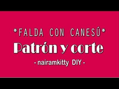COMO HACER UNA FALDA CON CANESÚ Y FRUNCE (INCLUYE PATRONES)